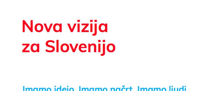 Samozavestna Slovenija - nove ideje za Slovenijo