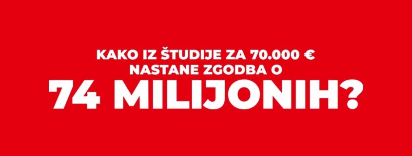 Kako iz študije za 70.000 € nastane zgodba o 74 milijonih?
